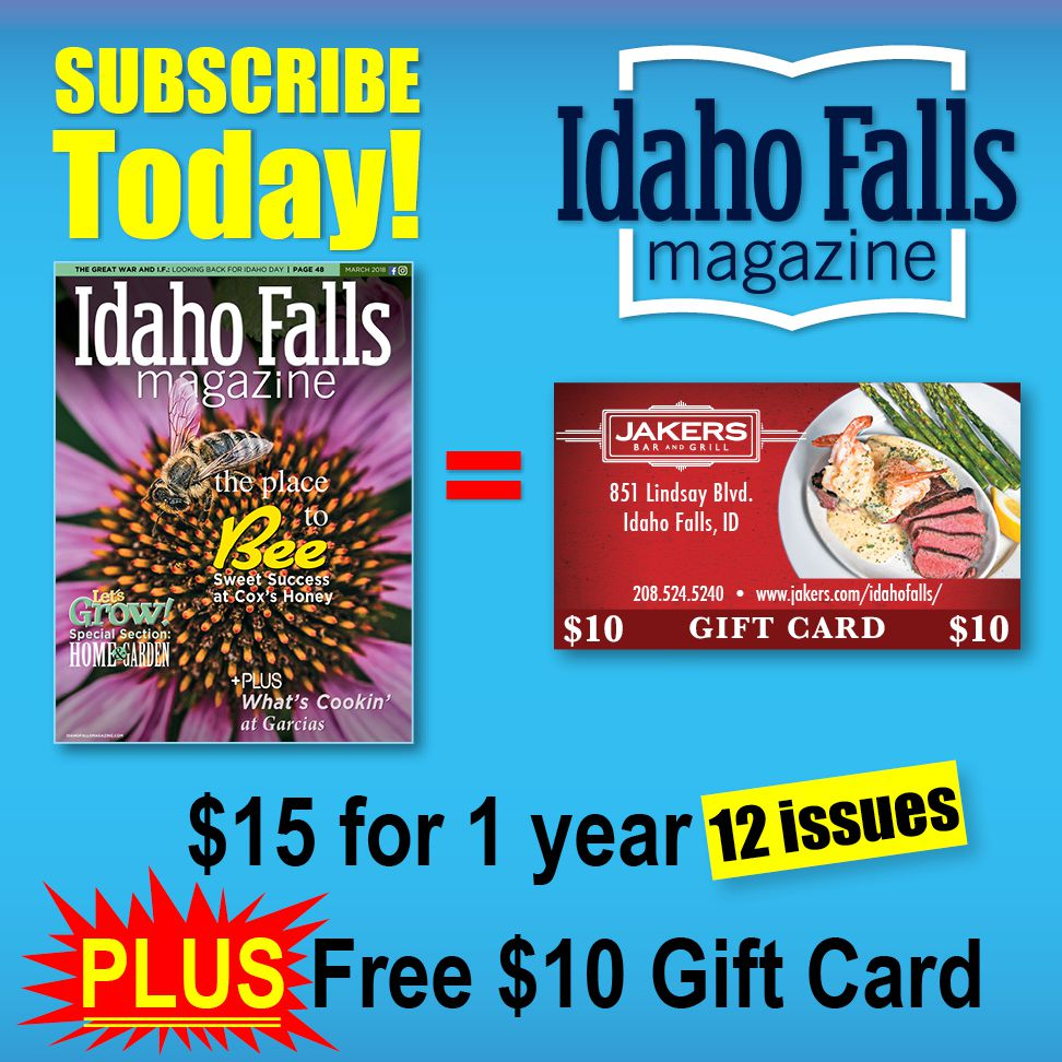 Get a subscription to Idaho Falls Magazine